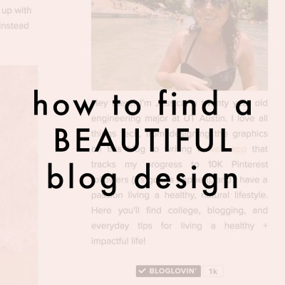 How To Find A Beautiful Blog Design