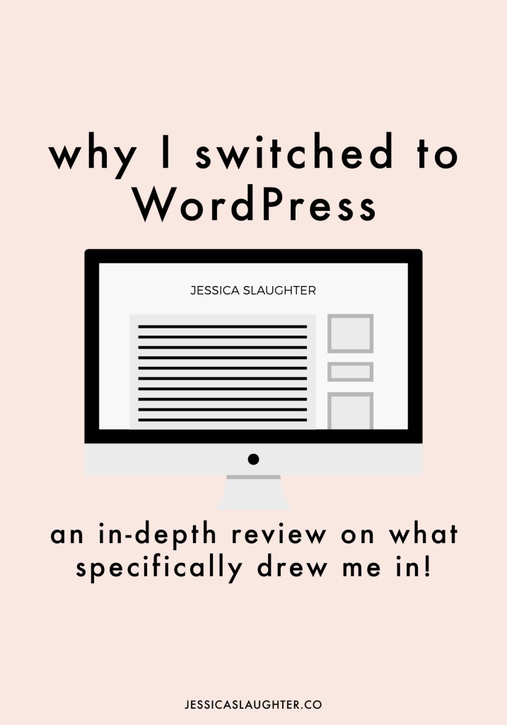 Why I Switched To WordPress
