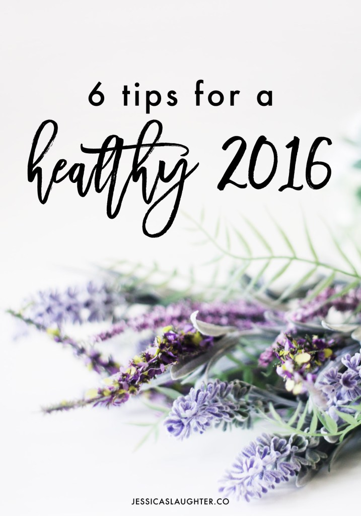 Healthy Tips For 2016