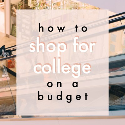 How To Shop For College On A Budget