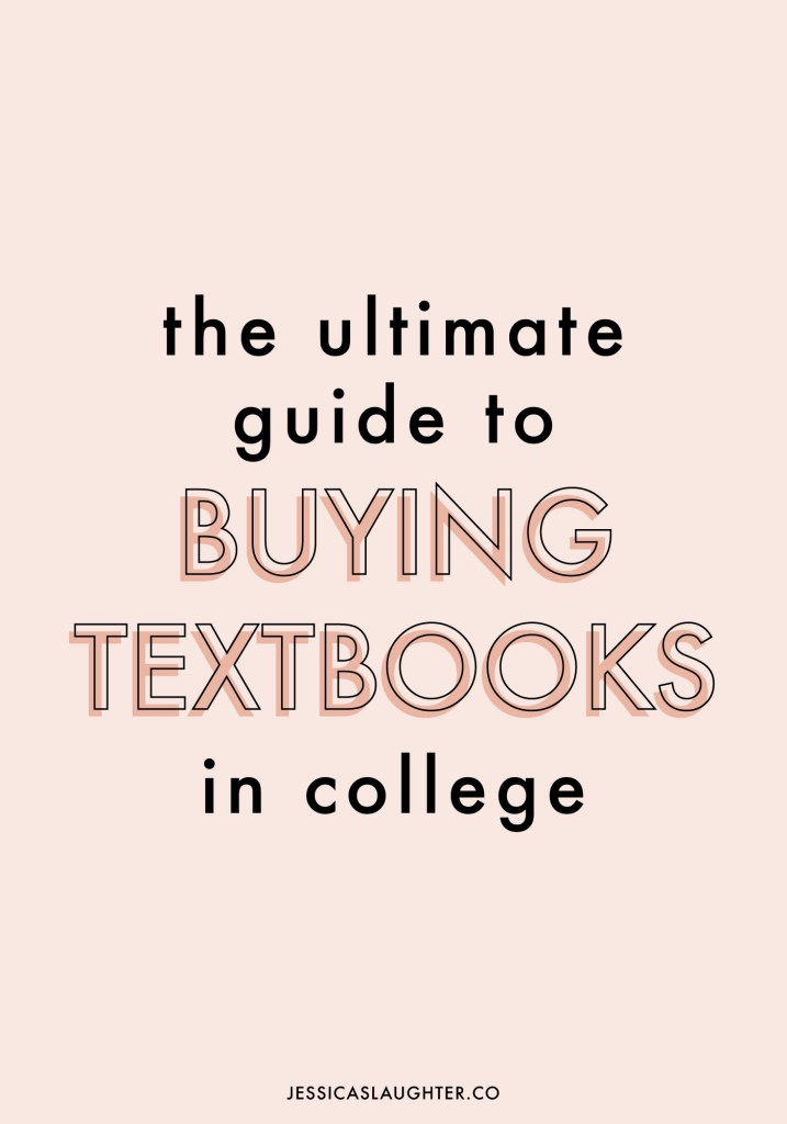The Ultimate Guide To Buying, Renting, And Selling Textbooks In College   Jessica Slaughter