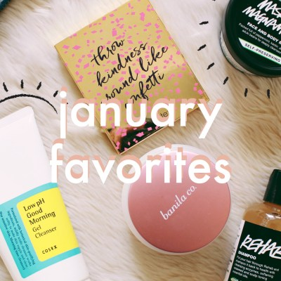 January Favorites | Jessica Slaughter
