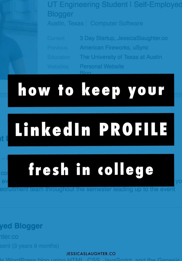 How To Keep Your LinkedIn Fresh In College