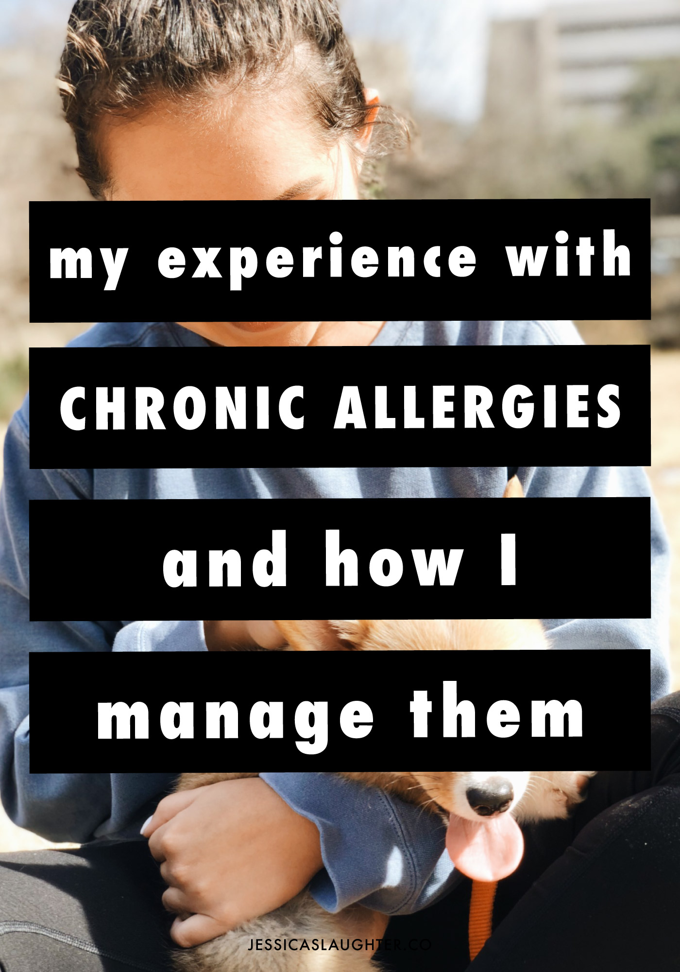 My experience with chronic allergies and how I manage them
