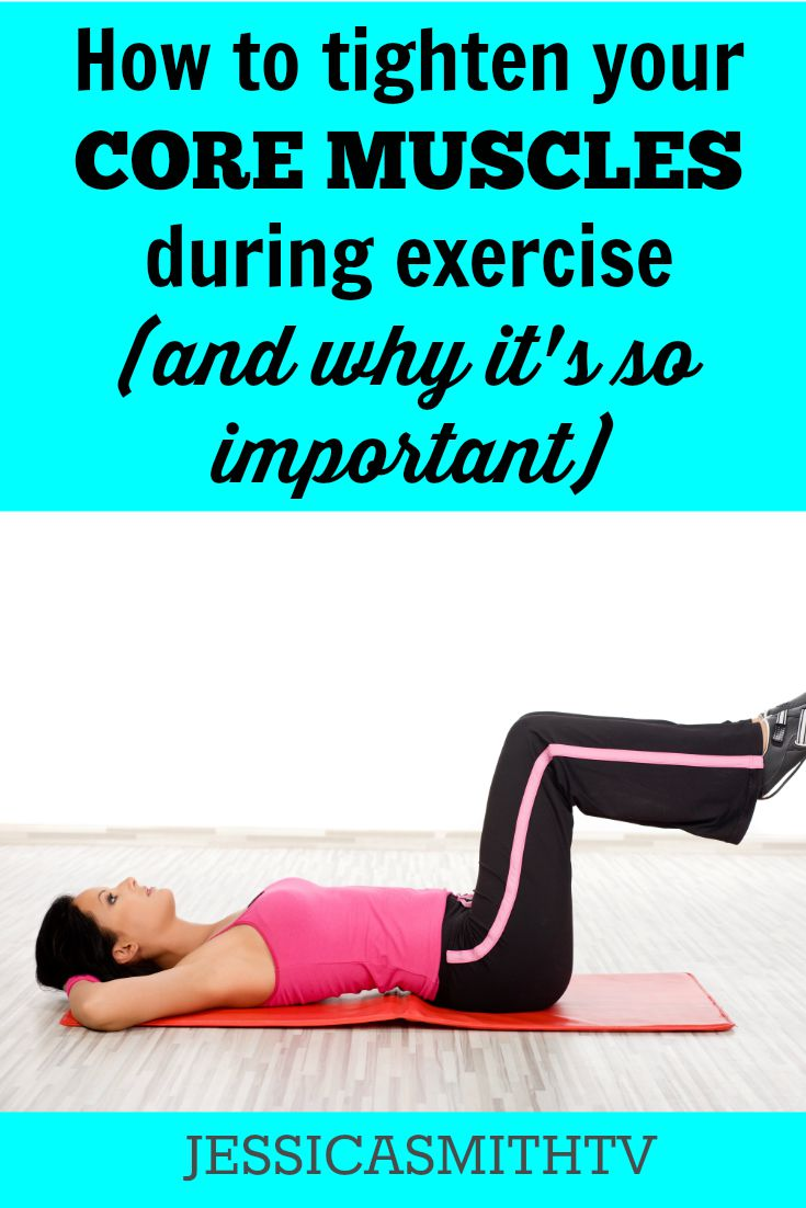 How To Tighten Your Core Muscles During Exercise And Why Its So Important