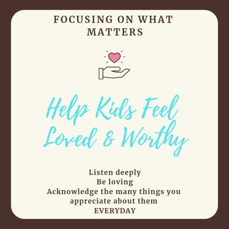 Text that reads: Helping kids feel loved and worthy""
