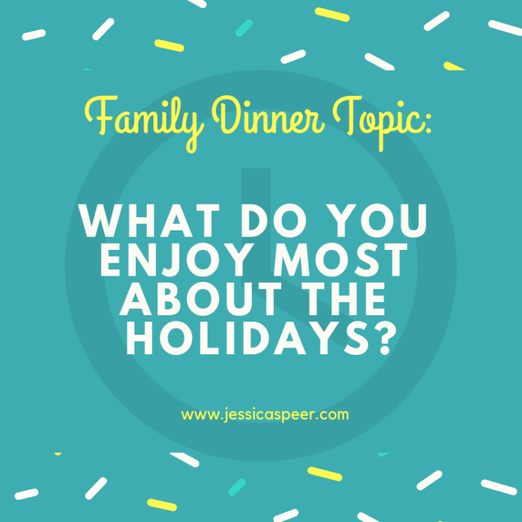 Text that reads: Family Traditions- What do you enjoy most about the holidays?