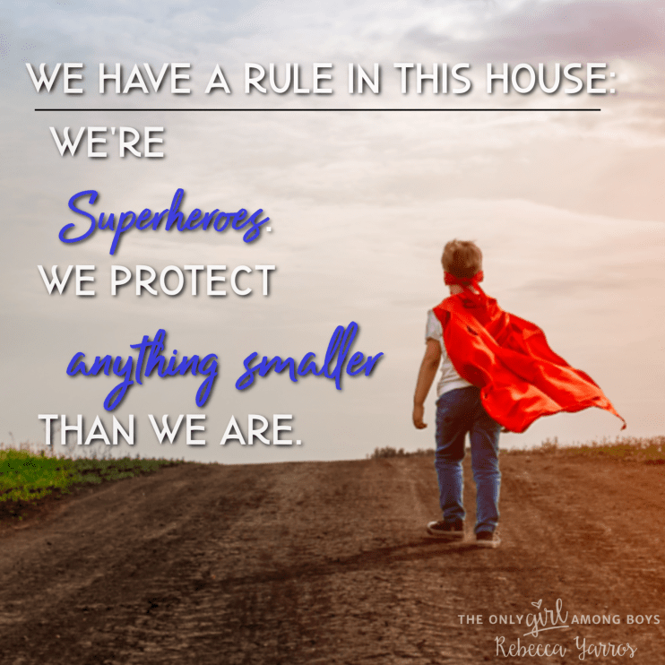 """Young boy in cape with the words """"We have a rule in this house: We're superheroes, we protect anything smaller than we are."""" Teaching kids about consent"""