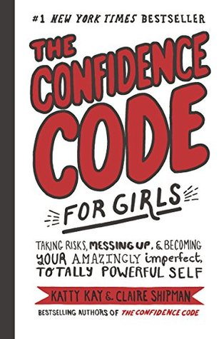 The Confidence Code for Girls Book cover