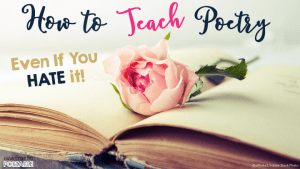 How to Teach Poetry Even If You Hate It!