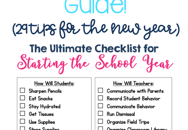 The Ultimate Guide to Starting the School Year (29 Things Teachers NEED to KNOW Before the First Day!)