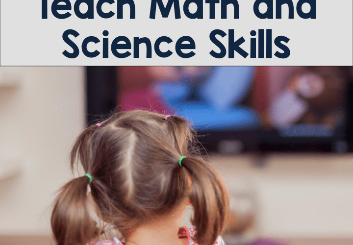 TV Shows that Teach Math and Science Skills