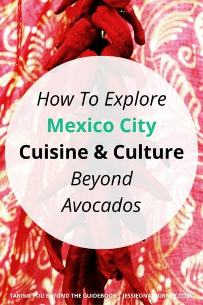 Things to do in Mexico City | Mexican Food & Culture