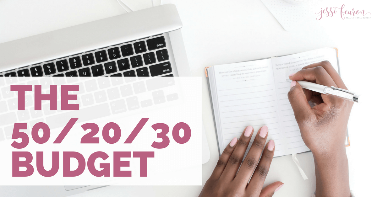 The 50/20/30 Budget - Jessi Fearon