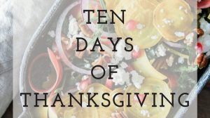 Ten Days of Thanksgiving
