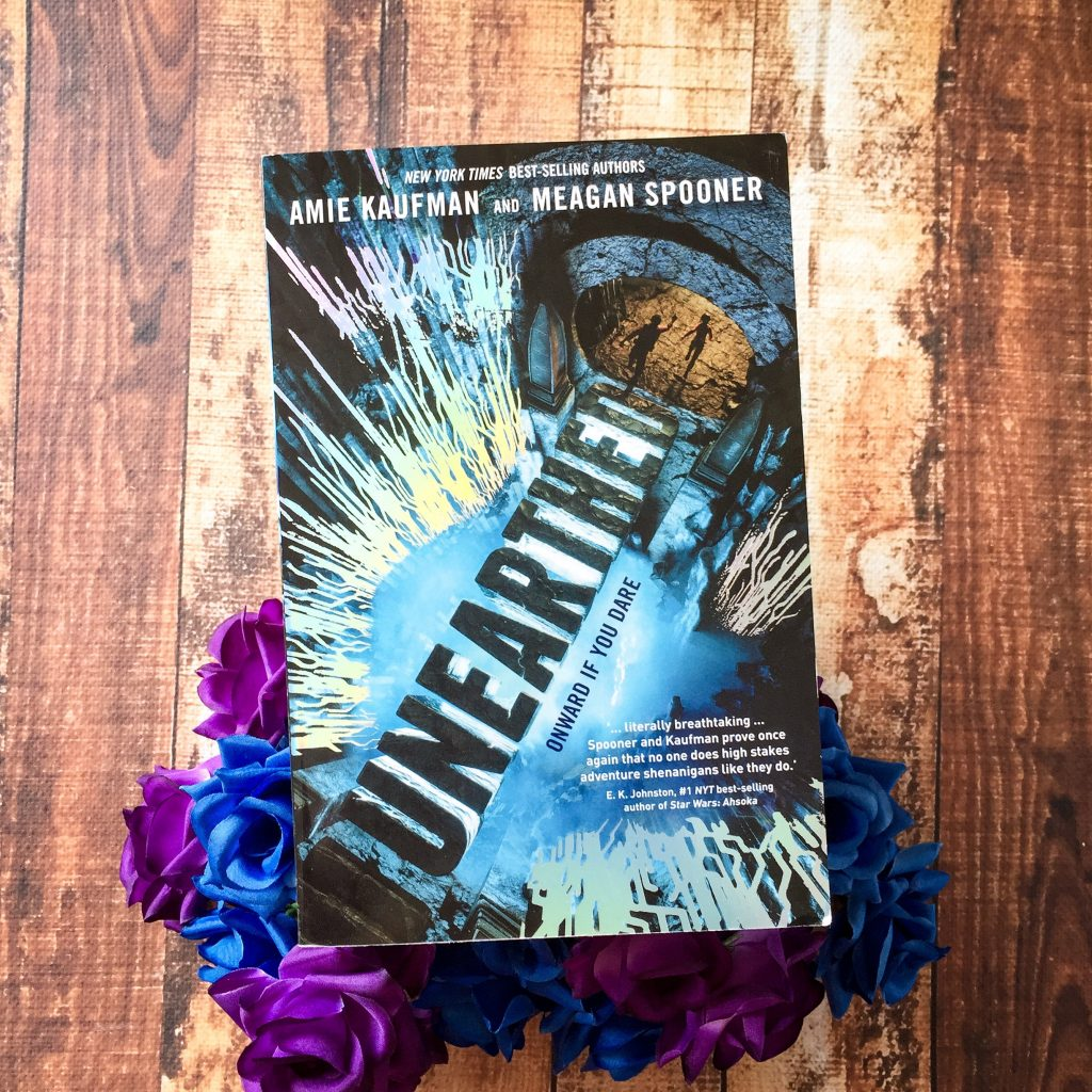 Unearthed by Amie Kaufman and Meagan Spooner