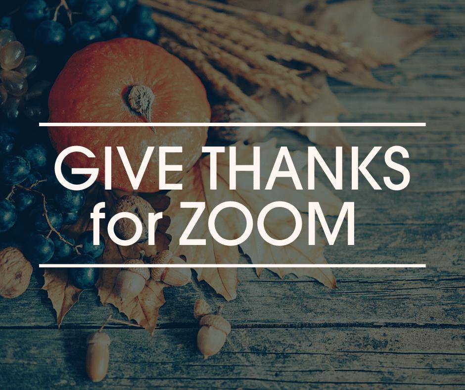 Give Thanks for Zoom blog header