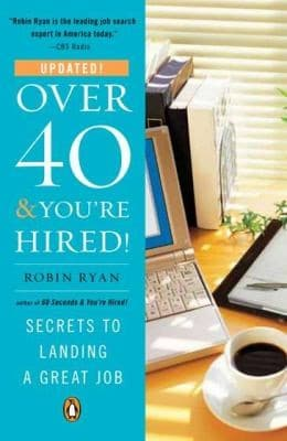 Over 40 and You're Hired book cover