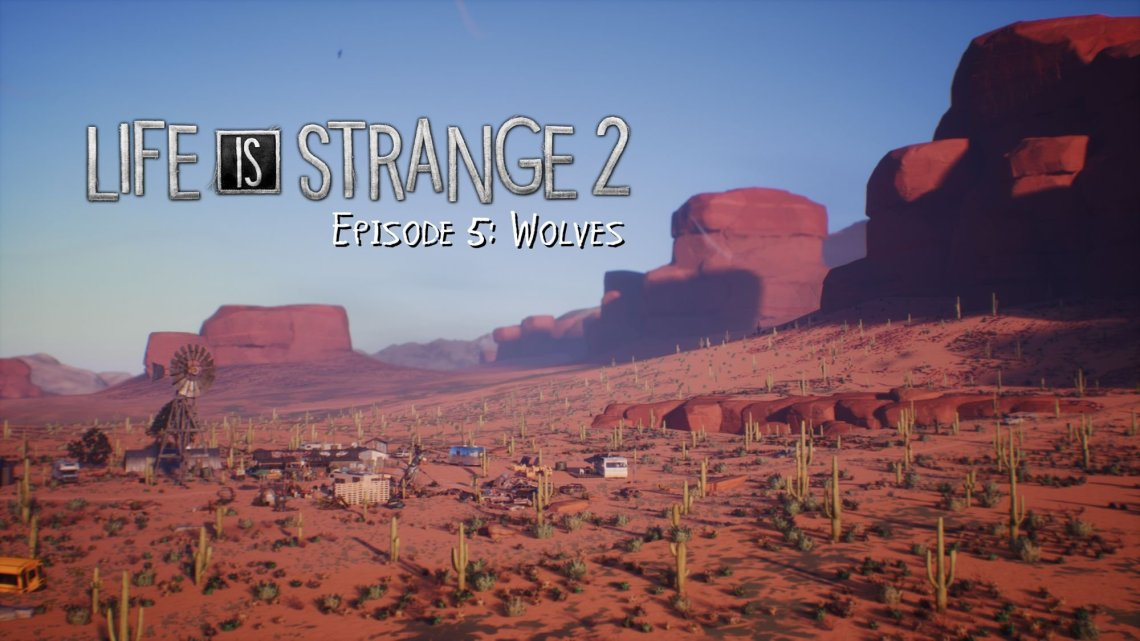 test de Life is Strange 2 : Épisode 5