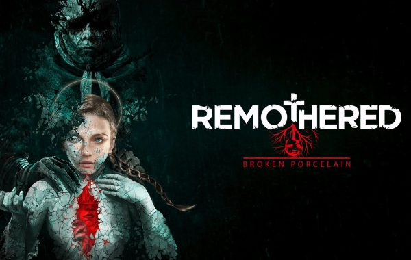 test de Remothered Broken Porcelain