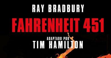 Fahrenheit 451, de Ray Bradbury (adaptado a cómic por Tim Hamilton)