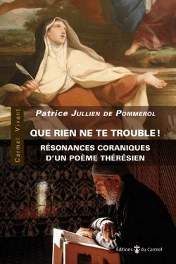 Que Rien Ne Te Trouble : trouble, Trouble!