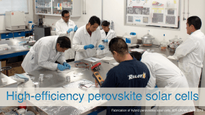 Read more about the article How to fabricate high efficient perovskite solar cells?