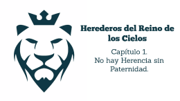 Herederos-del-Reino-No-hay-herencia-sin-paternidad