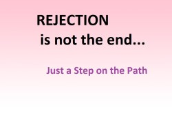 rejection letters a step on the path