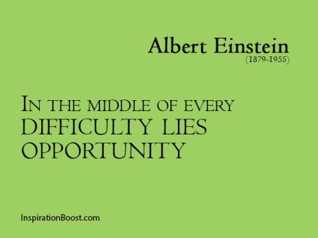 Albert-Einstein-Opportunities-Quotes