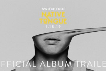Switchfoots Native Tongue is the album the church needs