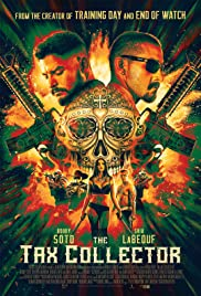 The Tax Collector izle (2020)