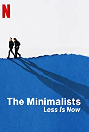 The Minimalists Less Is Now (2021)