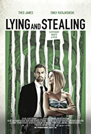 Lying and Stealing izle (2019)
