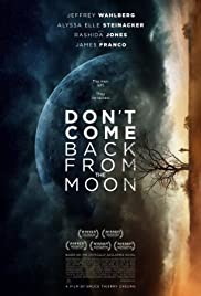 Aydan Geri Dönme – Dont Come Back from the Moon izle (2017)