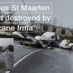 Hurricane Irma destroys one of the most famous airports in the world St Marteen