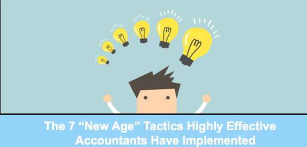 "The 7 ""New Age"" Tactics Highly Effective Accounts Have Implemented"