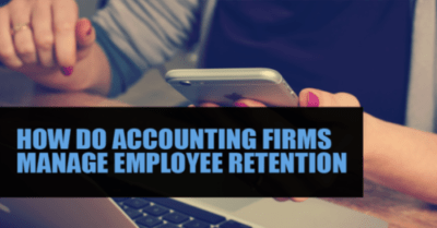 How do accounting firms manage employee retention