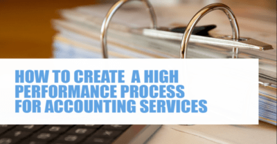 How to create a high performance process for accounting services