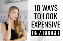 How to look expensive on a budget