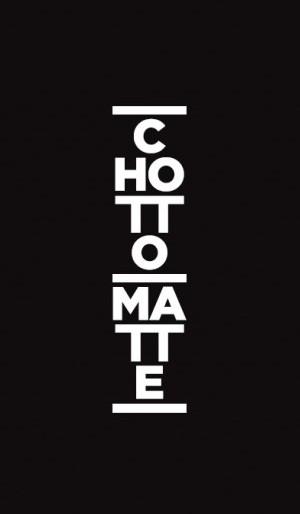 ChottoMatte