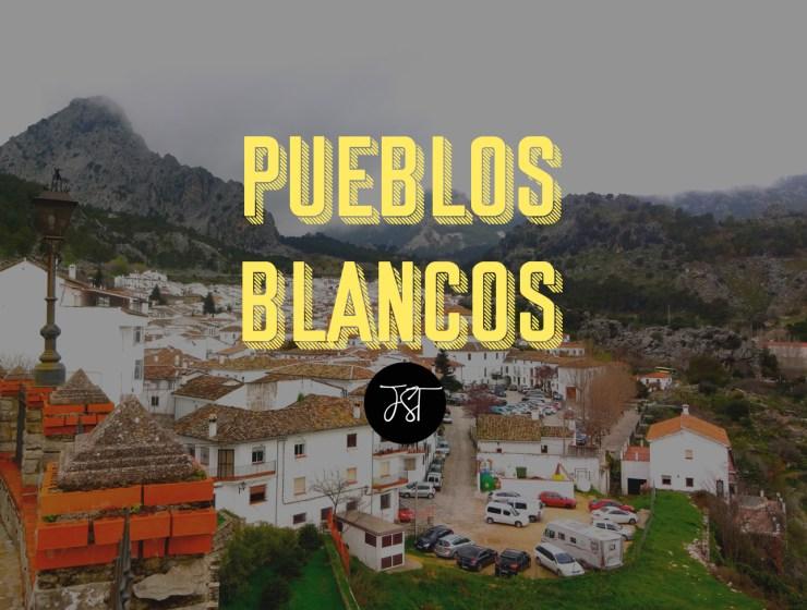 Pueblos Blancos Guide