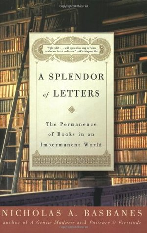 A Splendor of Letters – Nicholas A. Basbanes book cover