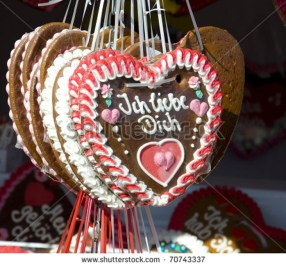 "A popular tradition amongst lovers at Oktoberfest is to gift one another gingerbread hearts (worn around the neck) with the phrase ""Ich liebe dich"" (I love you) written in huge letters on it."