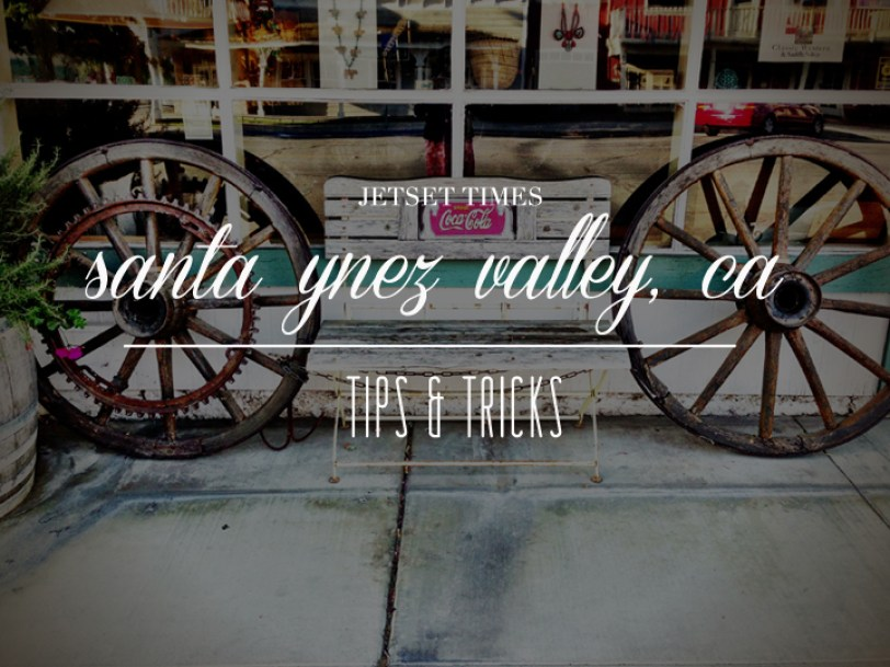 featured Santa Ynez tips and tricks