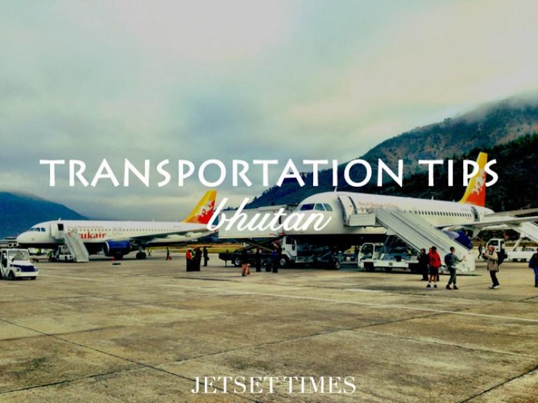 Bhutan Transportation Tips