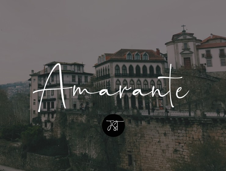 Amarante travel guide