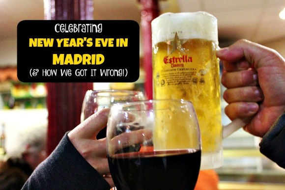 Celebrating New Year's Eve in Madrid and how we got it wrong by JetSettingFools.com