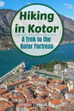Hiking in Kotor Trek to the Kotor Fortress by JetSettingFools.com
