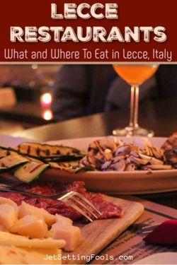 Lecce Restaurants by JetSettingFools.com